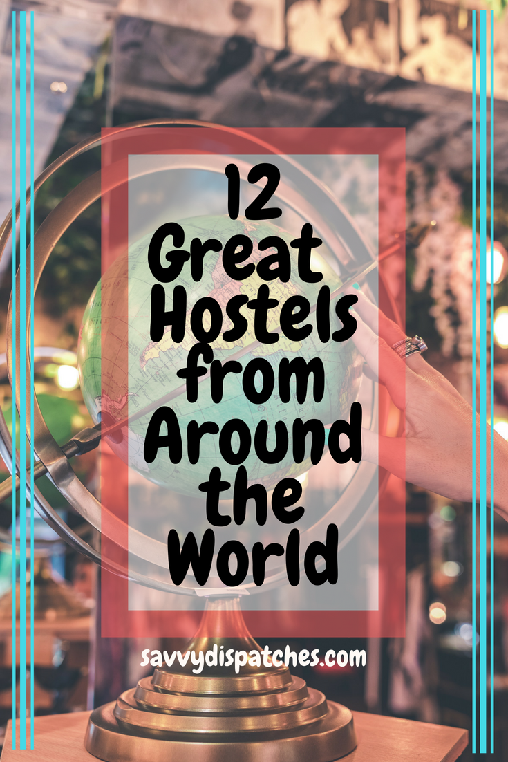 12 Great Hostels from Around the World