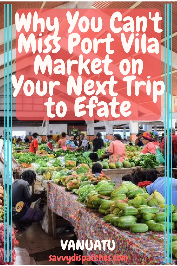 Why You Can't Miss Port Vila Market on Your Next Trip to Efate // Get a real taste of Vanuatu at the bustling Vila market