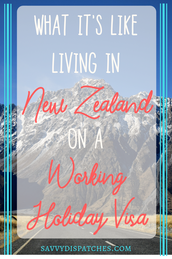 Ever wondered what it's like doing a New Zealand Working Holiday? Read about my experience living in New Zealand on a Working Holiday Visa.
