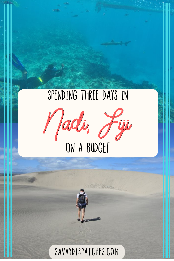 What to do with only three days in Nadi, Fiji on a backpacker's budget. | South Pacific Travel | South Pacific on a Budget | South Pacific Backpacking