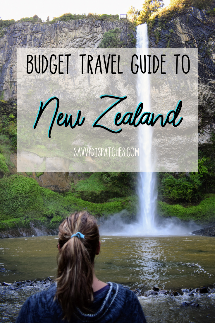 Travel New Zealand on a Budget // NZ Budget Travel Guide