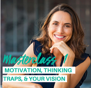 Motivation, Thinking Traps & Your Vision.png