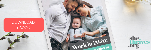 Click the image to download our latest manifesto: Work in 2050: How everyone wins in a parent-equal world.