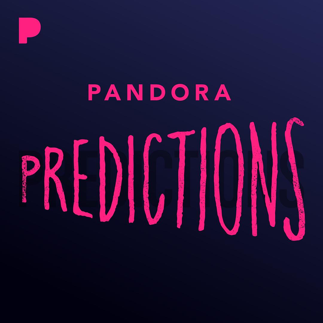 Pandora Predictions