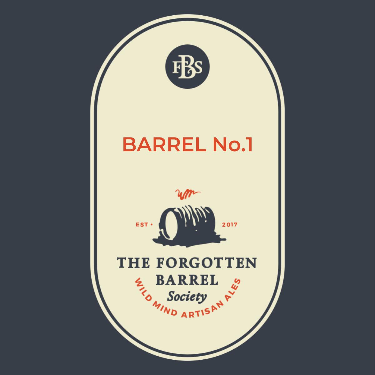 Forgotten Barrel Society - Barrel No 1