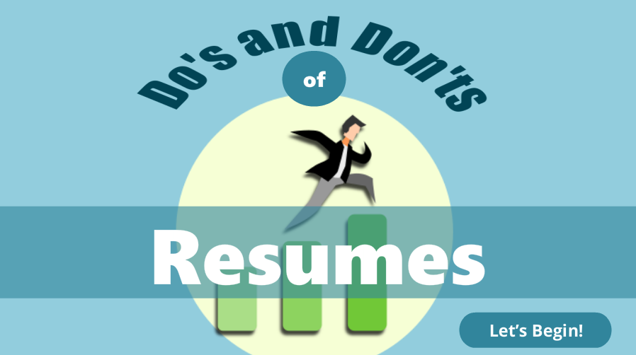 """Do's and Don'ts of Resumes""    Gain tips and guidance in creating a modern resume in this interactive and narrated eLearning workshop."