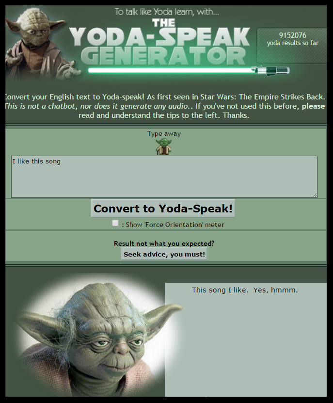 "I Like This Song ""Yoda-style"" - Screengrab from Yoda Speak Generator"