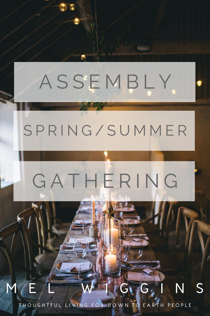 ASSEMBLY SPRING SUMMER GATHERING