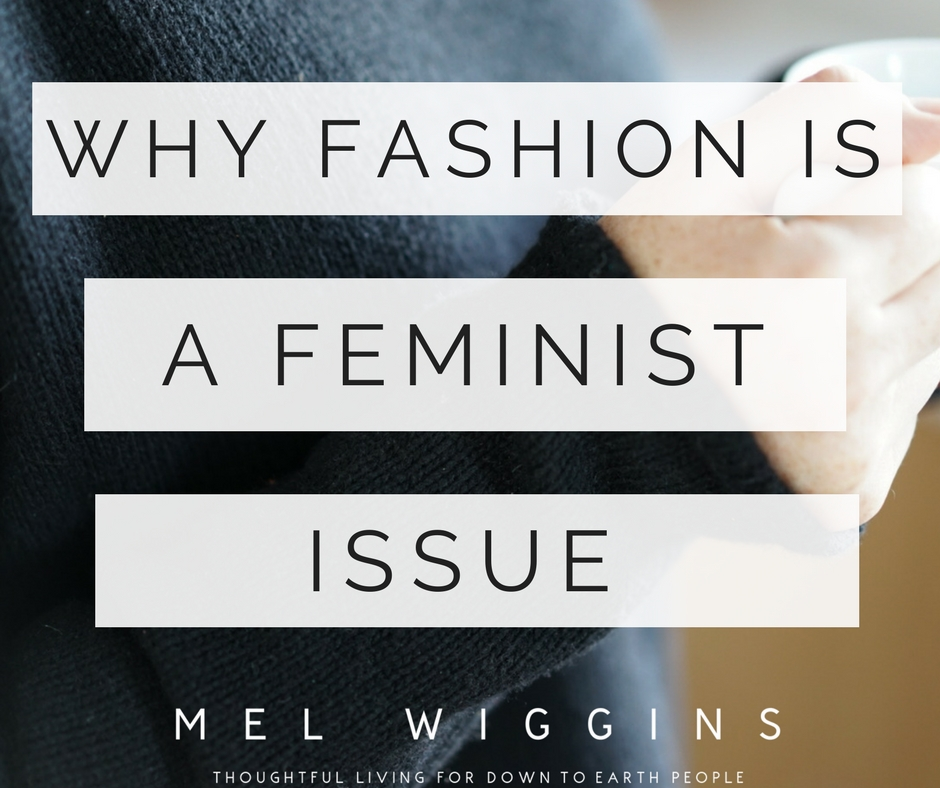 Why fashion is a feminist issue..jpg