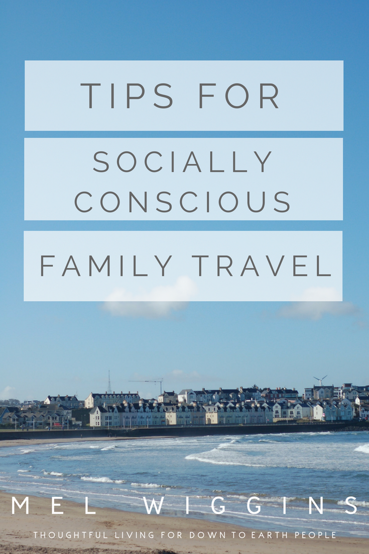 tips for socially conscious family travel.png