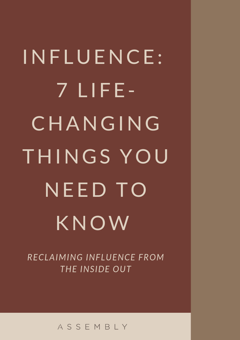 INFLUENCE_ 7 LIFE CHANGING THINGS YOU NEED TO KNOW.png