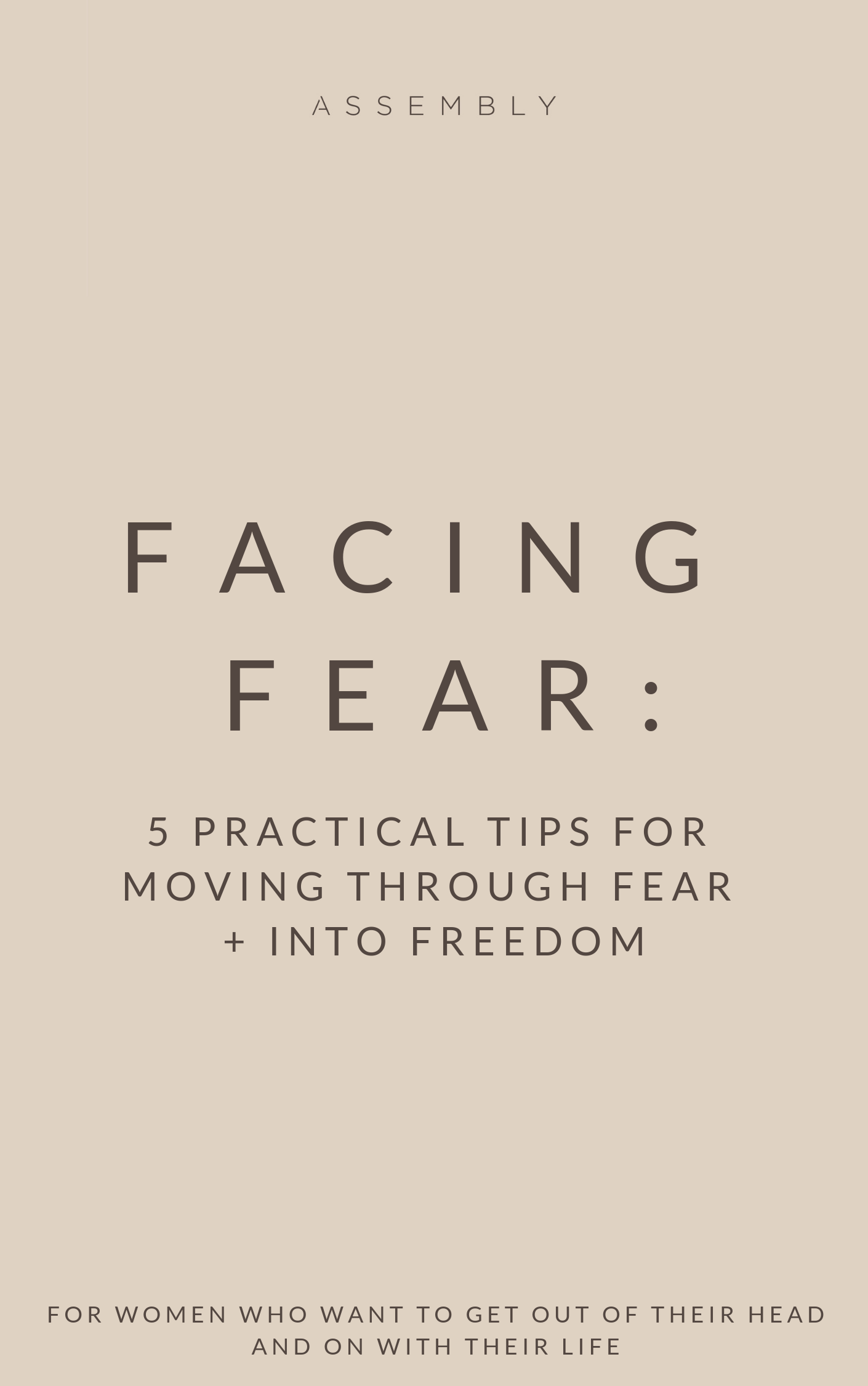 FACING FEAR_ 5 PRACTICAL TIPS FOR MOVING THROUGH FEAR.png