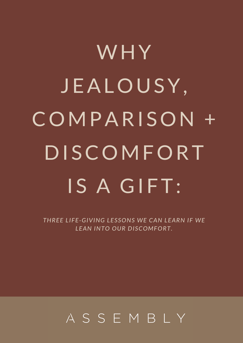 Why Jealousy, Comparison + Discomfort is a Gift.png
