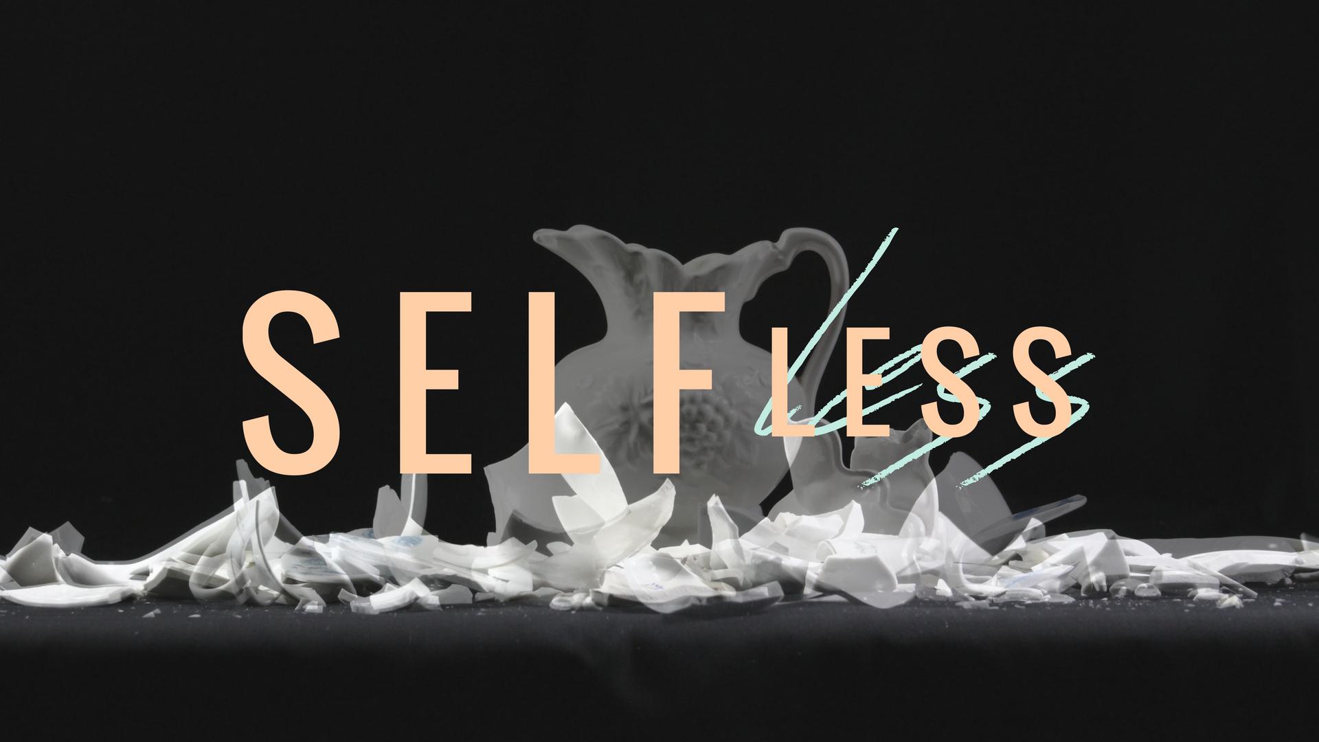 Selfless - FINAL.png