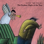 The Darkest Night of the Year- Over the Rhine