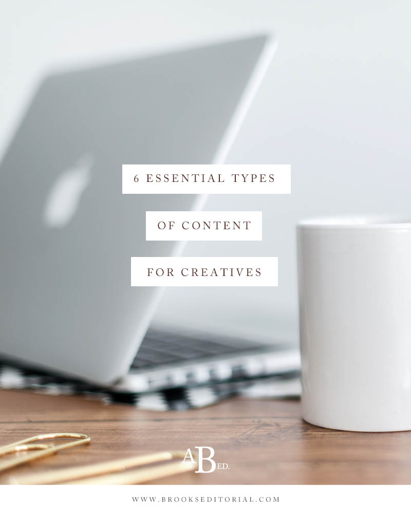 6 Essential Types of Content for Creativepreneurs