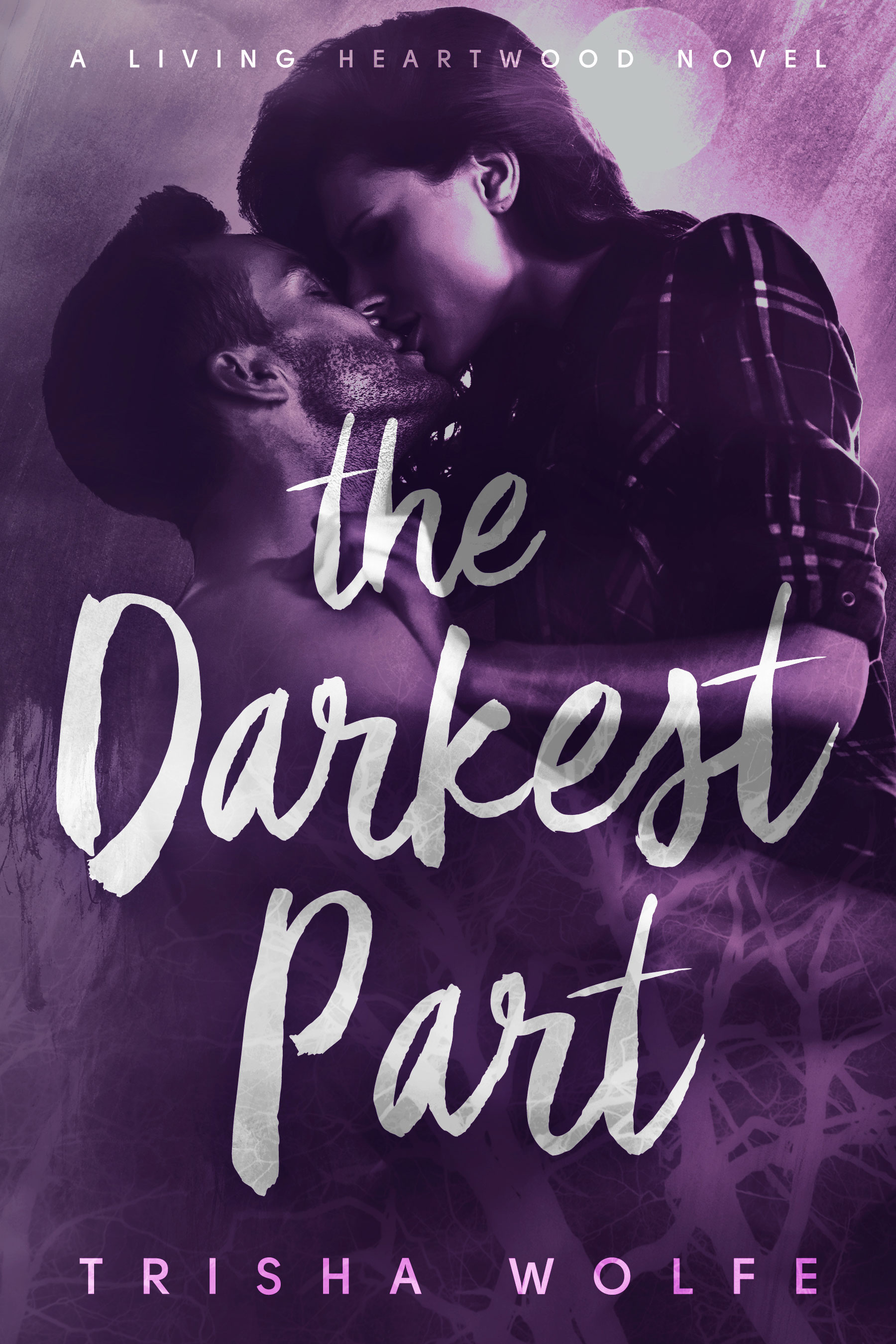The Darkest Part: A Living Heartwood Novel