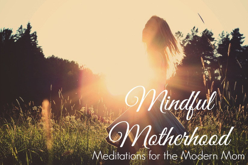 Mindful Motherhood | Sweet Stella's