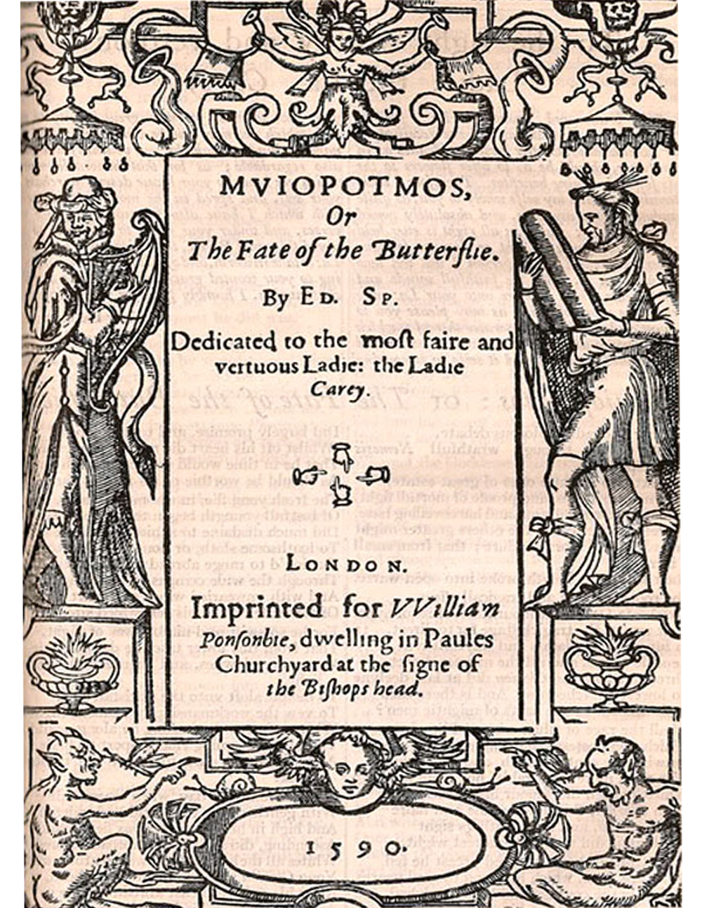 Edmund Spenser, Titlepage to  Muiopotmos  (London, 1590)  Appears:  Writing