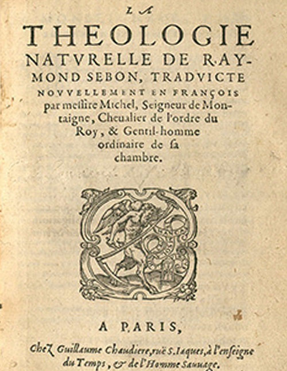 From Ramon Sabunde,  La Theologie Naturelle translated by Michel de Montaigne (Paris, 1581).  Courtesy  Les Bibliothèques Virtuelles Humanistes   Appears on:  Writing
