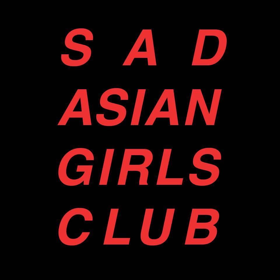 Sad Asian Girls Club