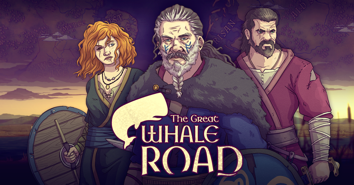 THE GREAT WHALE ROAD - Lead Campaign Writer - Frisians & FranksWriter - DanesRelease Date: Spring 2017