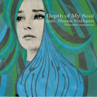 Thievery Corporation Depth of My Soul (feat. Shana Halligan)