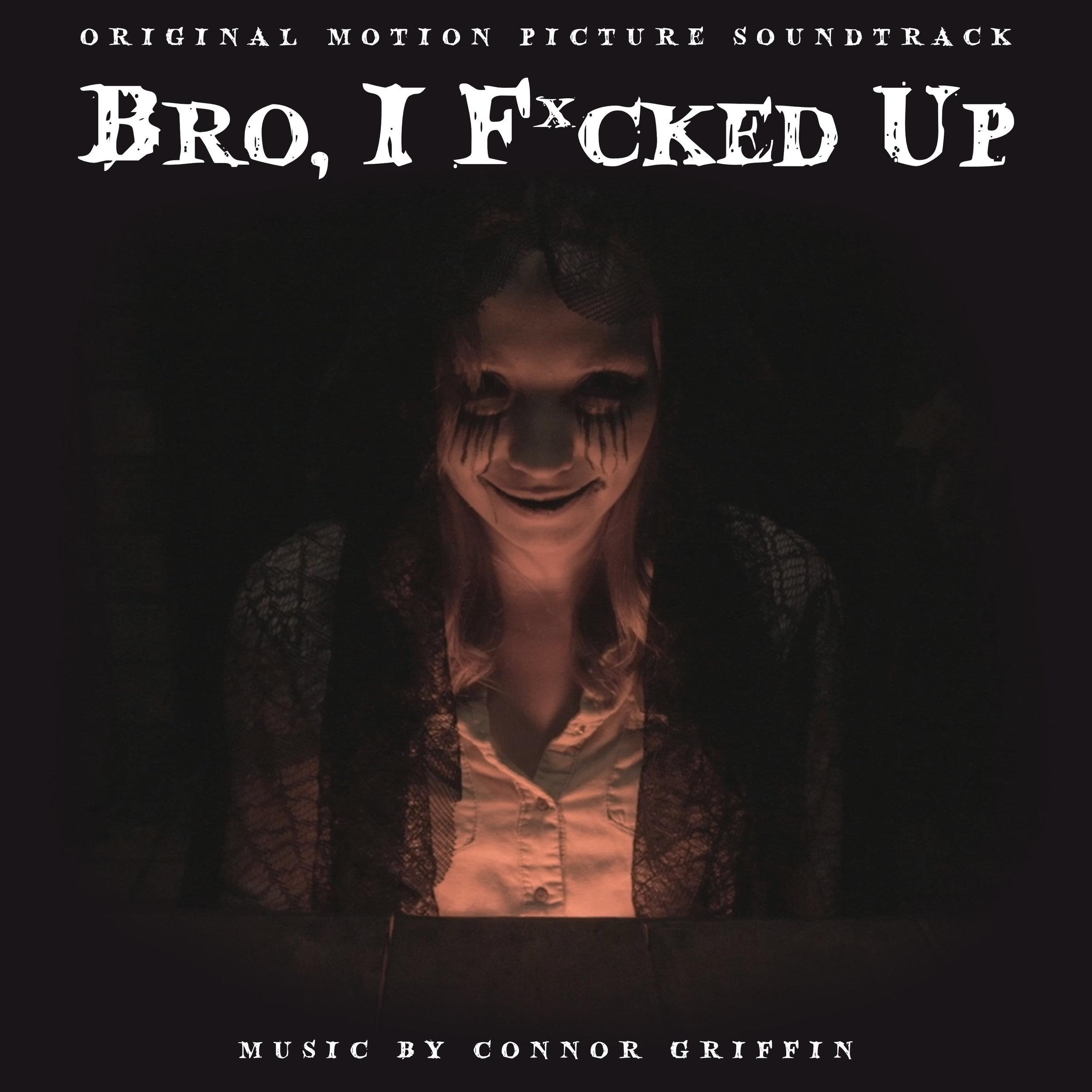 Bro, I F*cked Up
