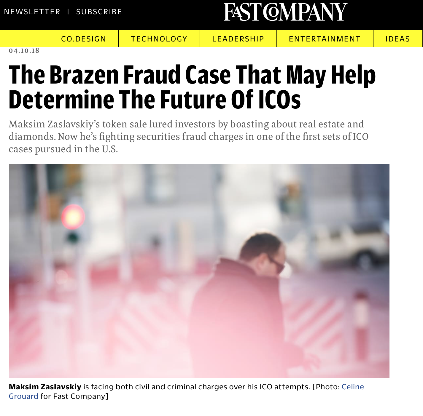 Maksim Zaslavskiy's ICO fraud case (Fast Company) - As part of the team that reported for Fast Company on one of the first ICOs to be prosecuted by federal authorities, I led audience engagement and contributed reporting and visuals for this six-month investigation.