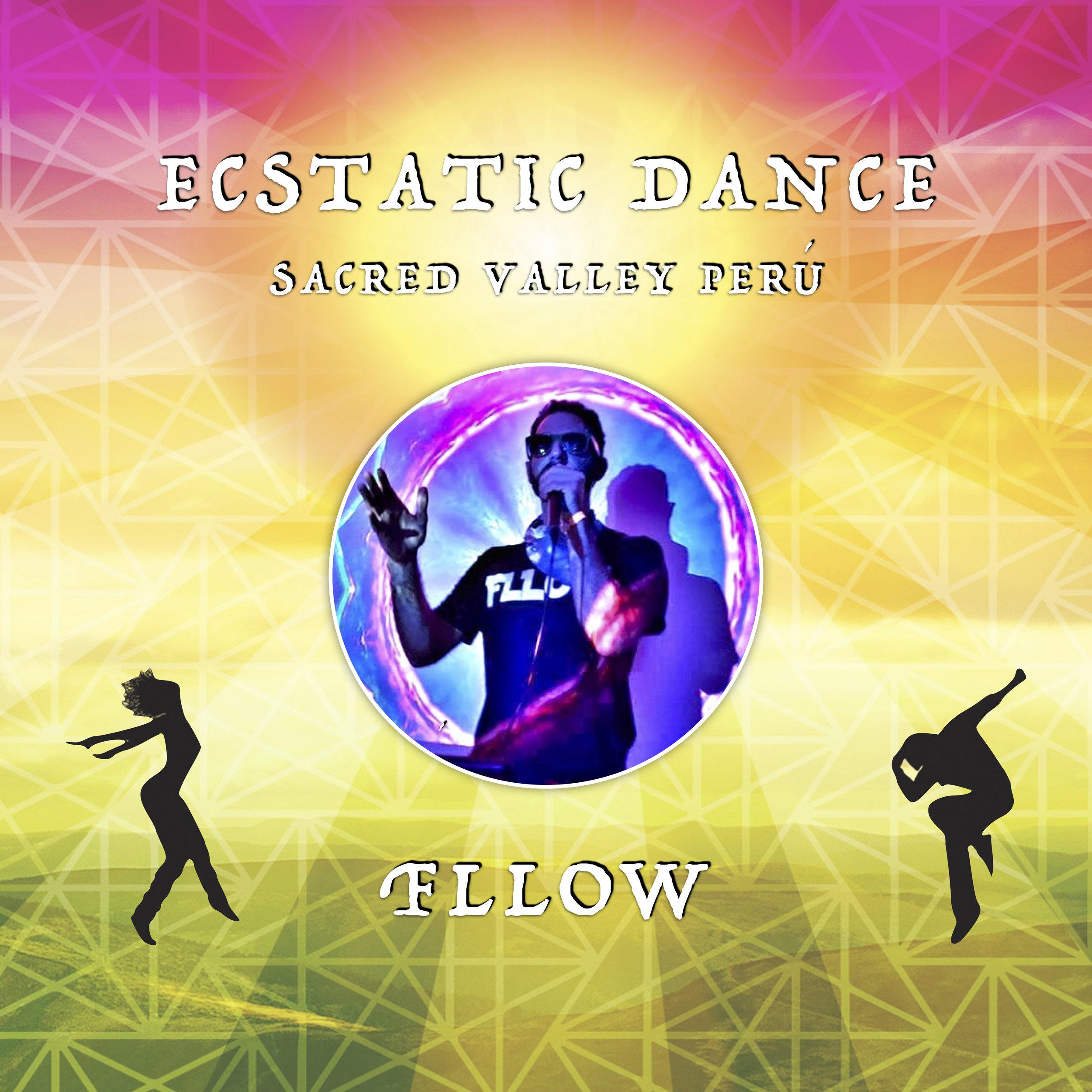 DJ FLLOW - ECSTATIC DANCE SCARED VALLEY PERU MEDICINE.jpg