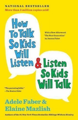 How to talk so kids will listen.jpg