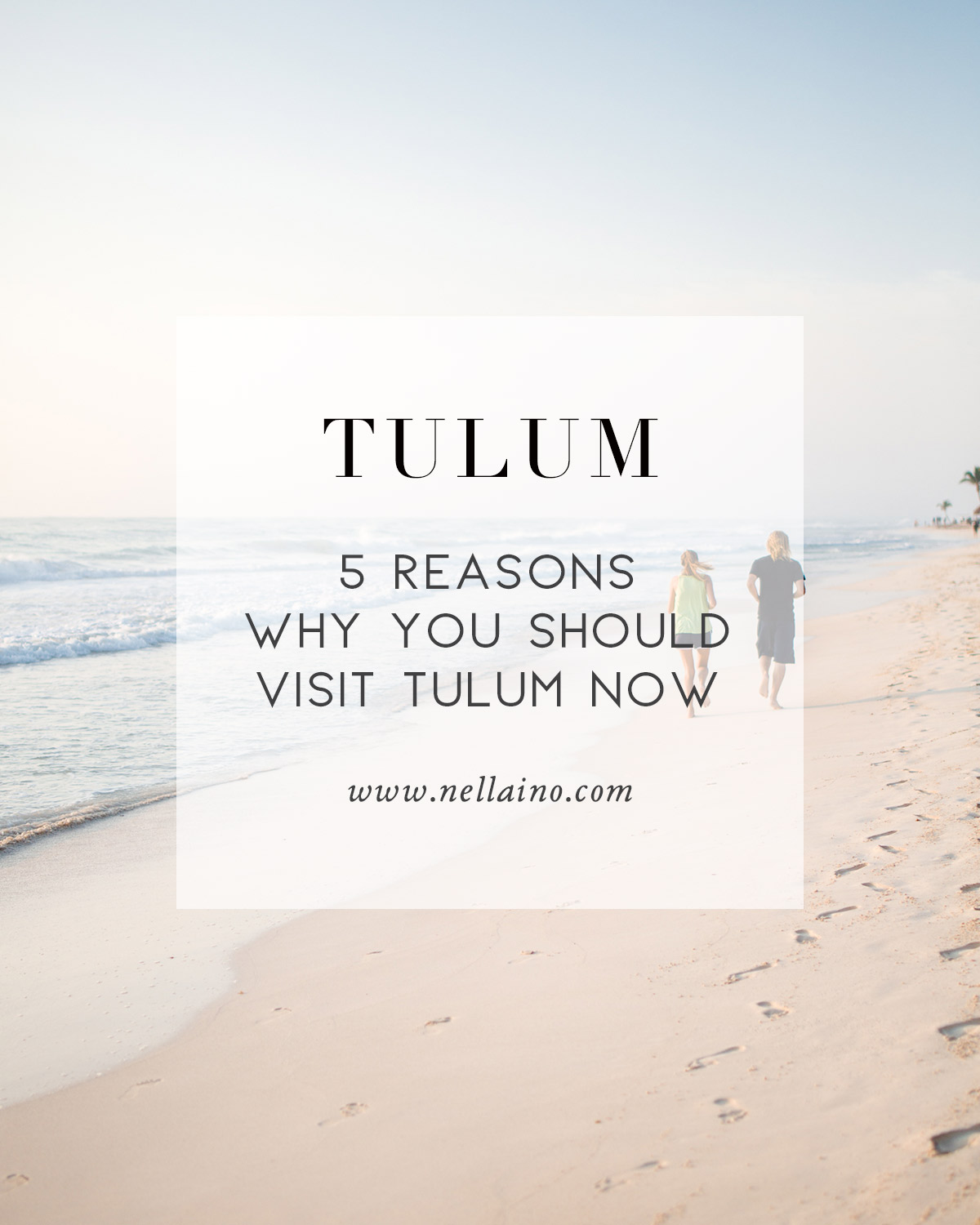 5-reasons-why-you-should-visit-Tulum.jpg