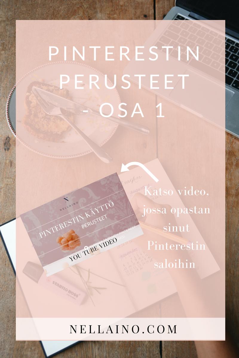 Pinterestin käytön perusteet yrittäjille, bloggareille ja sisällöntuottajille. Lue vinkit Pinterest-tilin luomiseen www.nellaino.com #pinterest #pinterestvinkit #sosiaalinenmedia #digimarkkinointi