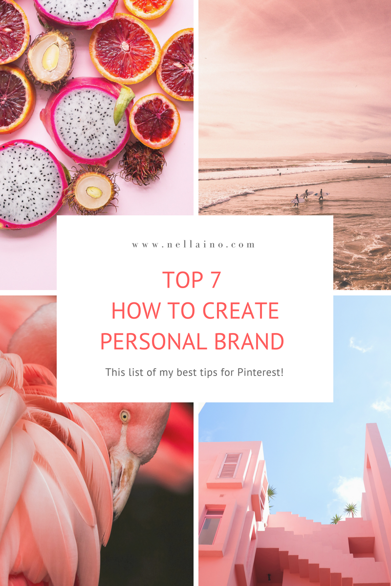 Build your personal brand using Pinterest! My 7 tips to get most of Pinterest for your personal branding. Visit and read www.nellaino.com #personalbranding #pinterestideas #smallbusiness #bloggers #creativebusiness