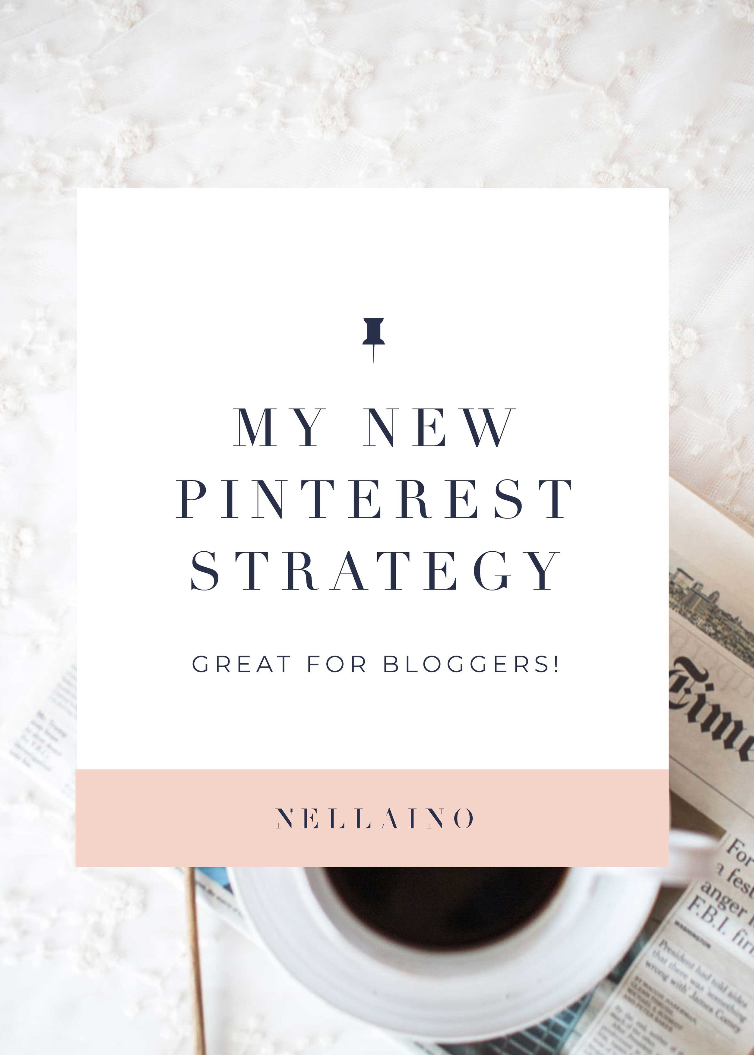 Pinterest-strategy-for-bloggers-by-Nellaino.jpg
