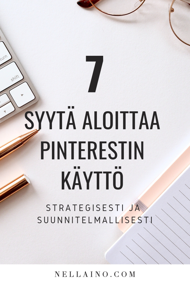 Strateginen Pinterestin käyttö by Nellaino www.nellaino.com