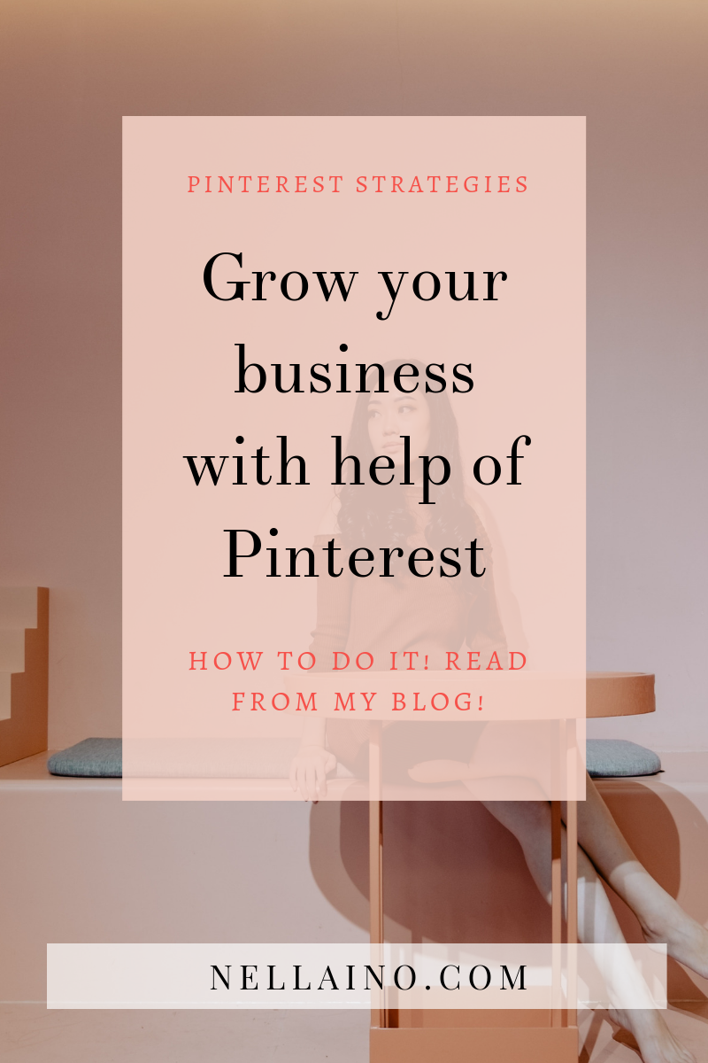 Grow your business and Pinterest marketing by Pinterest expert I small business I Pinterest marketing I Pinterest strategies I Nellaino www.nellaino.com_blog #pinterestmarketing #pinterestplan.png