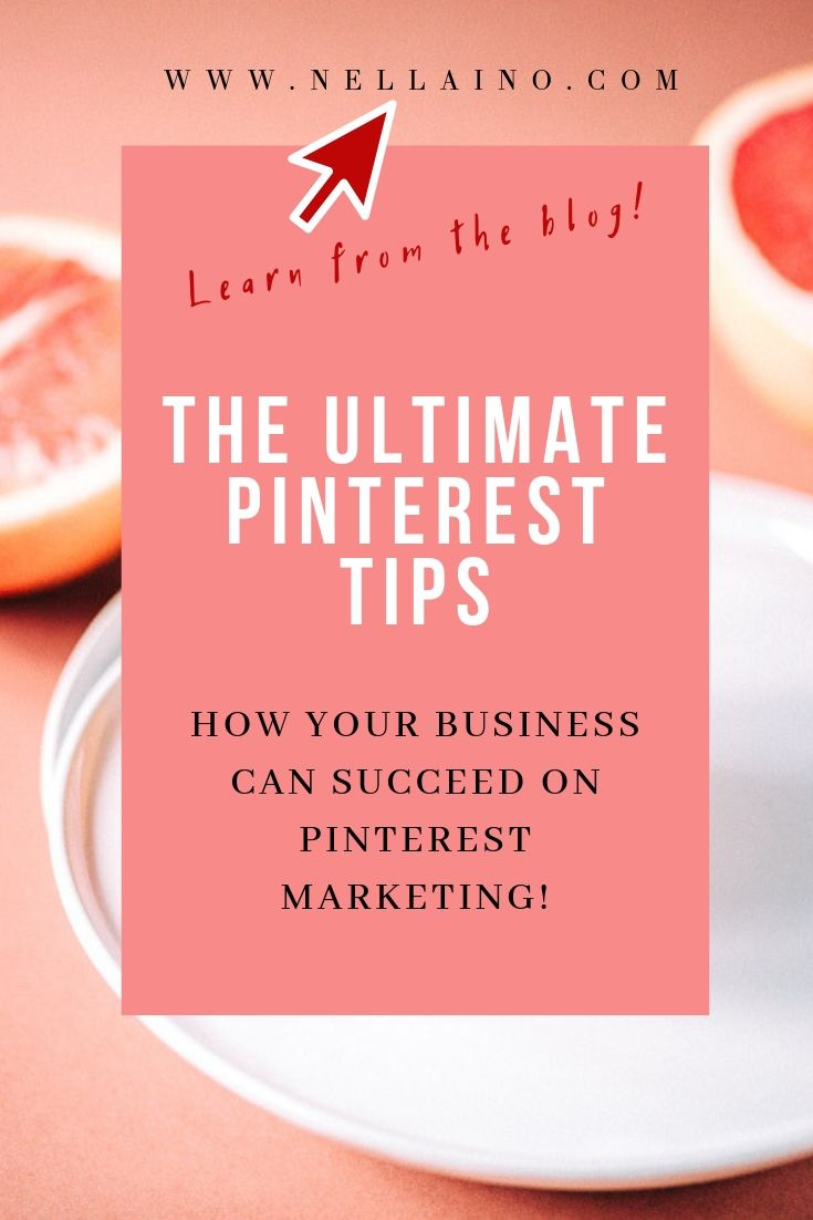 Pinterest tips for modern businesses. Learn my best tactics to succeed on your Pinterest marketing this year. Visit my blog: www.nellaino.com and read the whole article. #pinterestmarketing #pinteresttips #pinterestexpert #pintereststrategy