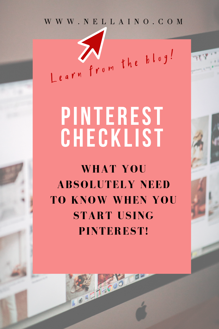 Pinterest checklist social media info for beginners #pinterestmarketing #pinteresttips www.nellaino.com.png