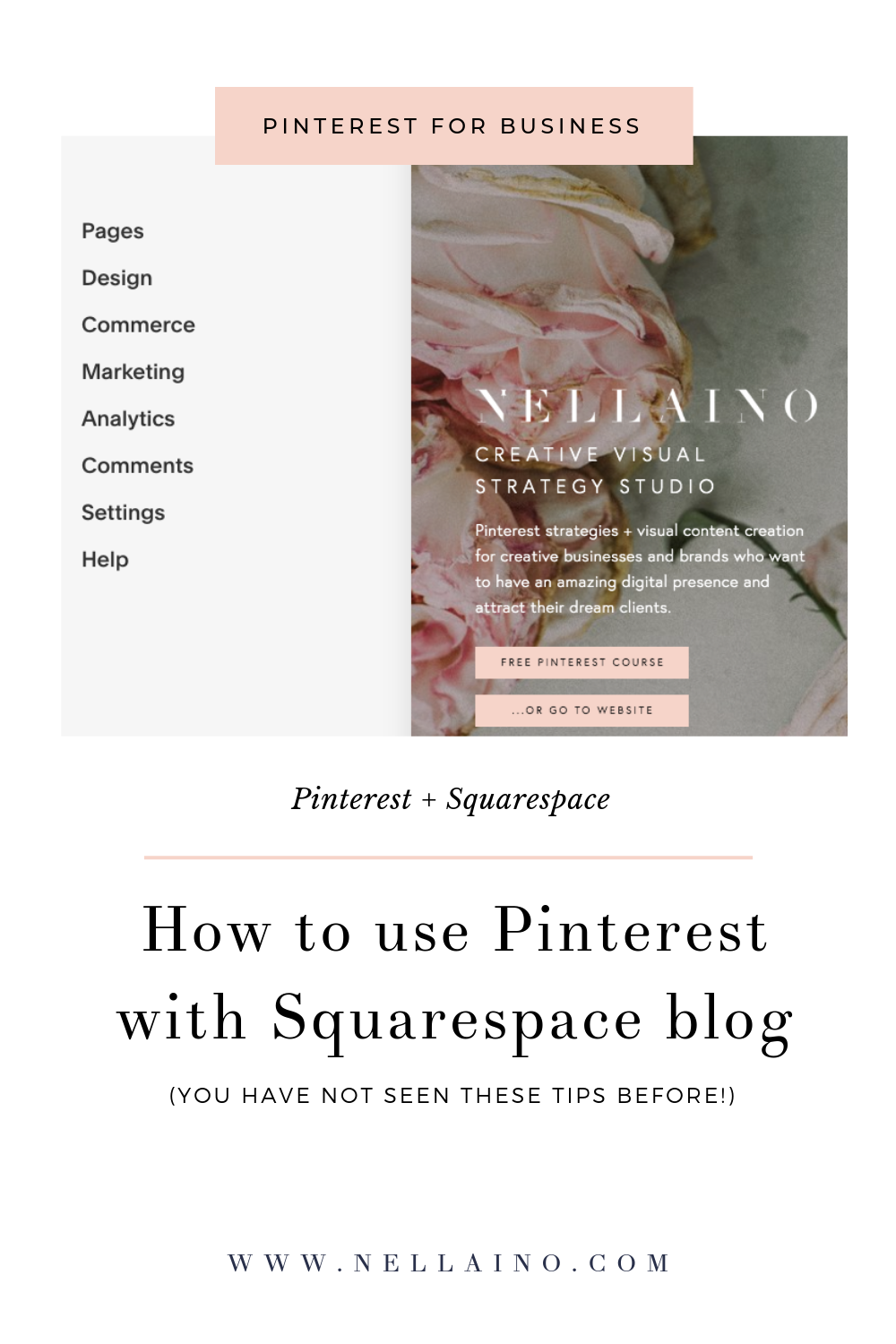 Squarespace and Pinterest are great together. Learn how to optimize your Squarespace blog for Pinterest searches and Google. Visit: www.nellaino.com/blog #pinteresttips #pinterest #squarespace #optimization #seotips