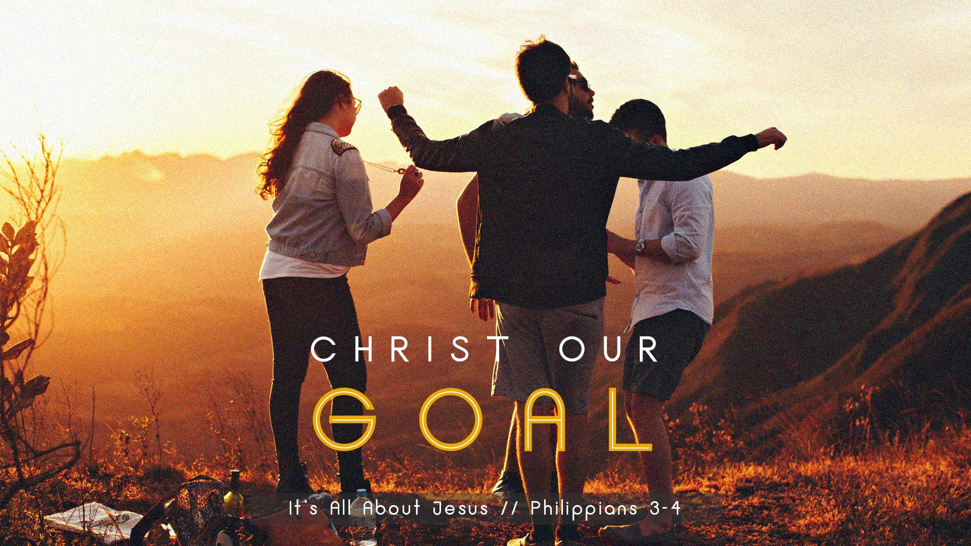 Christ Our Goal