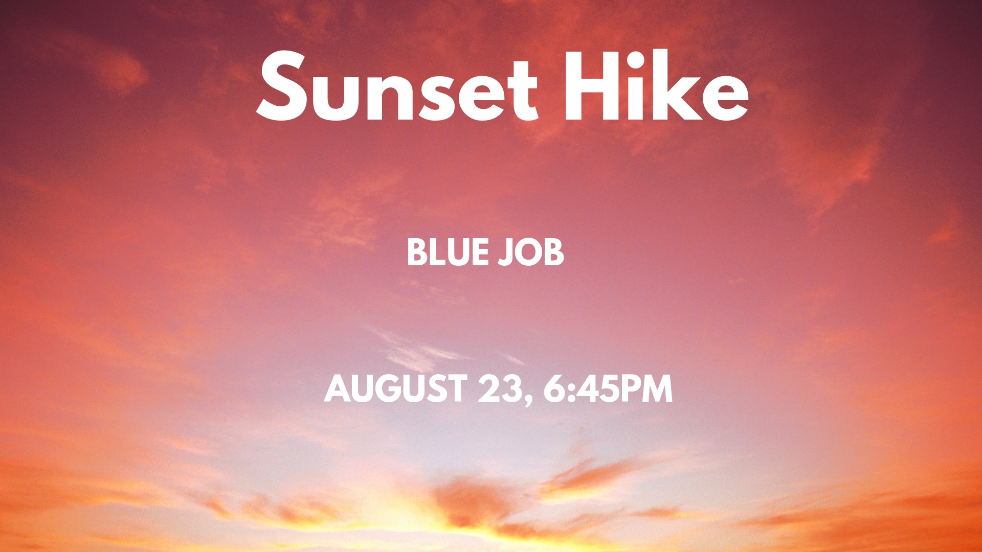 JOIN US FOR THIS MODERATE, CHILD FRIENDLY HIKE ON AUGUST 23 TO ENJOY THE SUNSET FROM THE SUMMIT. FOR MORE DETAILS AND TO RSVP VISIT OUR FACEBOOK EVENT.  CLICK HERE  TO GO TO OUR PAGE.