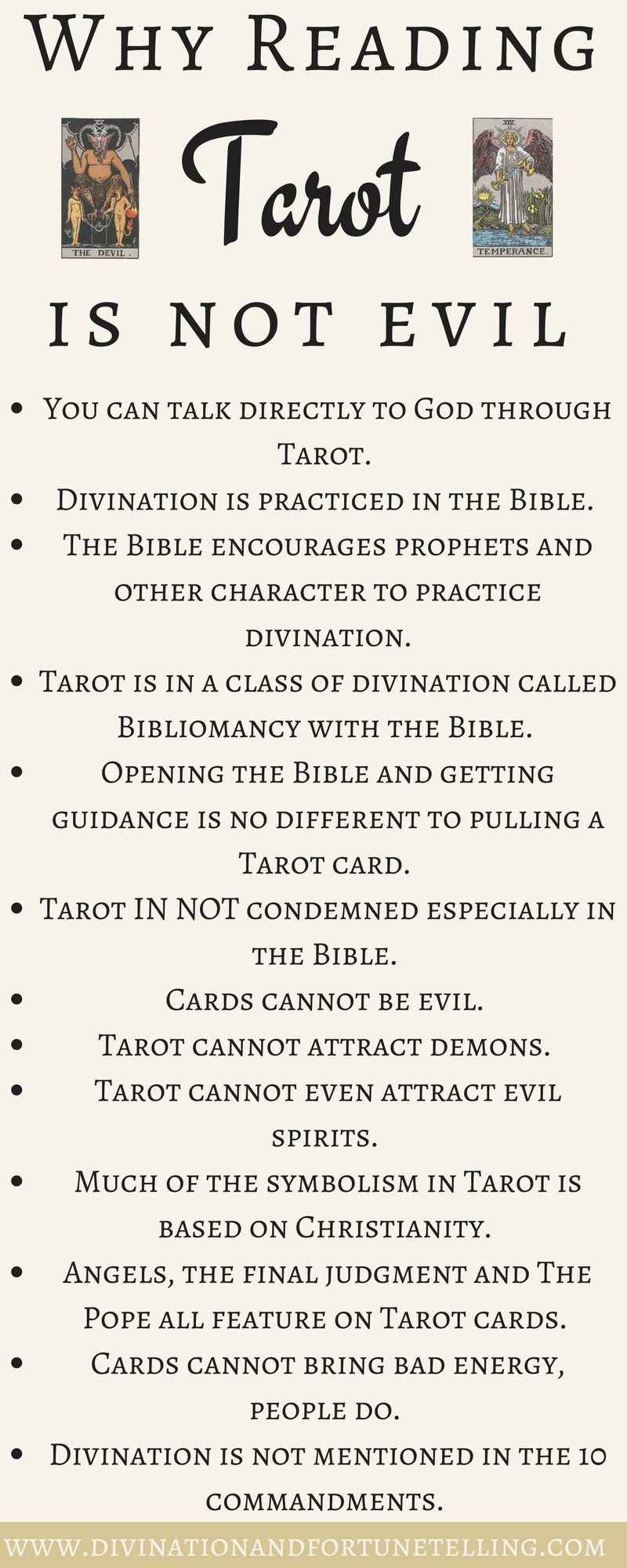 Cheat sheet: If you're a beginner to divination or reading Tarot, you may worry that it is evil, not bible, not Christian and condemned by God. This art infographic shows the reasons why you may want to start learning how to read Tarot and why is is easy, and even, safe for you to do so. Do not fear divination and fortune telling! Cards in image are The Devil and Temperance cards from the Rider Waite Smith deck. Post written by Gypsy fortune teller, Lisa Boswell.
