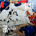 The Greatest Fire   cover art.  Click for hi-res.