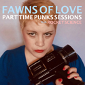 """""""Part Time Punks Sessions (Plus 'Rocket Science')"""" EP    cover art.  Click for hi-res."""