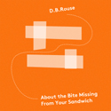 """""""About The Bite Missing From Your Sandwich""""  track cover art.  Click for hi-res."""