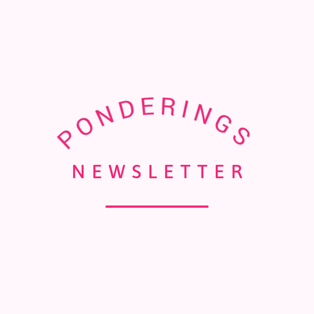 Ponderings Newsletter (10).png