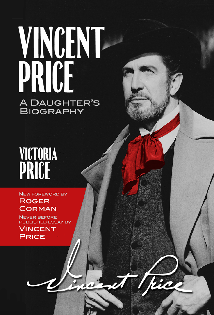The Fall 2018 edition of Vincent Price: A Daughter's Biography includes a new foreword by Roger Corman and a never-before-published essay by Vincent Price about his experiences with the paranormal.