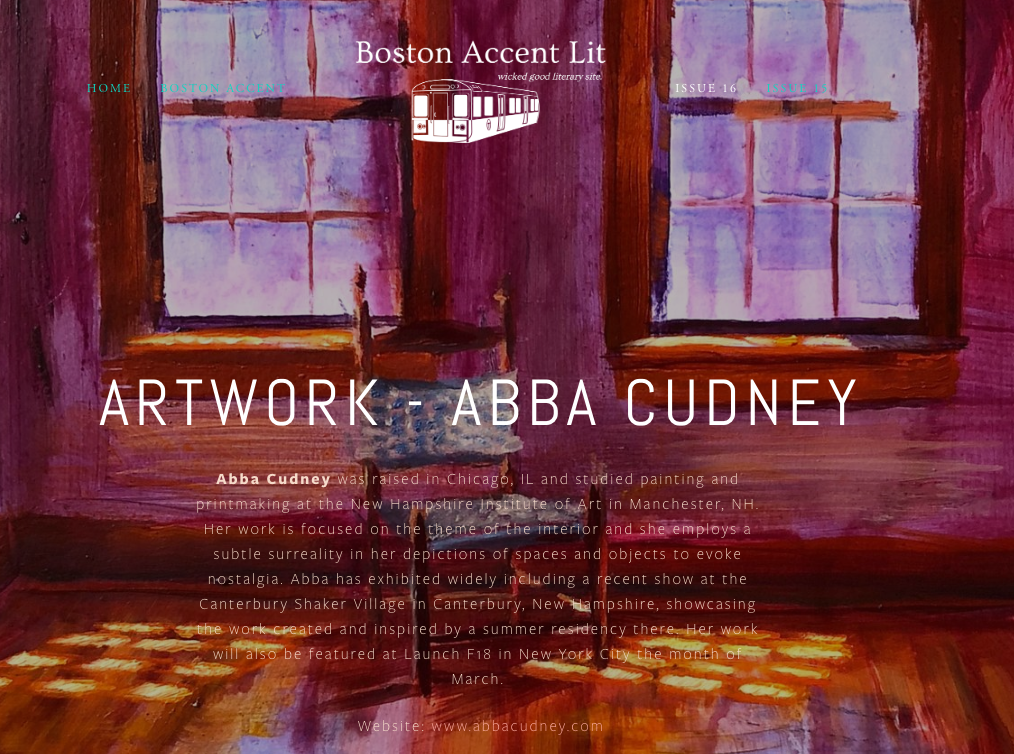 Click the link below to view my submissions in  Boston Accent Lit 's Anniversary Issue     http://www.bostonaccentlit.com/cudney2