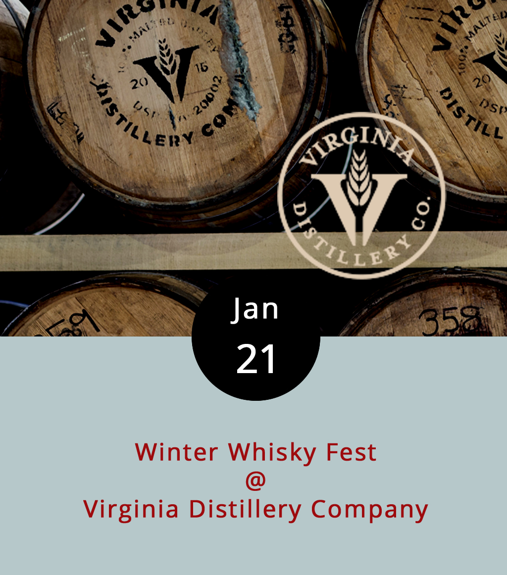 Virginia Distillery Company has created a monster called the Malt Pie. It's their newest signature cocktail, and the ingredients include butter, nutmeg, cloves, whipped cream, and walnut and vanilla bean-infused Virginia Highland Malt Whiskey. The Malt Pie is the featured beverage at Virginia Distillery Company's second annual Winter Whisky Fest. Participants will also be able to order a sample flight of three half-ounce cocktails, and there will be food. Local musician Willie DE will be playing a mix of blues, folk and jazz from 2 p.m. to 5 p.m., and there's an honest-to-goodness fireplace to lounge in front of. The whole shebang starts at 11 a.m. and will wind down around 6 pm. It's also free. The distillery is in Lovingston, which halfway between Lynchburg and Charlottesville, off of Rte. 29, at 299 Eades Ln. For more info, click    here   , or call (434) 285.2900.